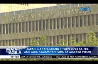 Japan, nakatakdang i-turn over sa PHL ang mga kagamitan para sa Marawi rehabilitation