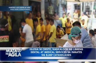 Iglesia Ni Cristo, nagkaloob ng libreng dental at medical services sa inmates ng BJMP-Catanduanes