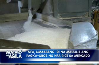 NFA, umaasang 'di na mauulit ang pagka-ubos ng NFA rice sa merkado