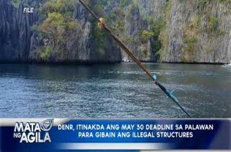 DENR, itinakda ang Mayo 30 na deadline sa Palawan para gibain ang mga iligal na istraktura