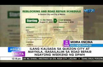 DPWH, isasailalim sa road repairs ang ilang kalsada sa Quezon City at Maynila ngayong weekend