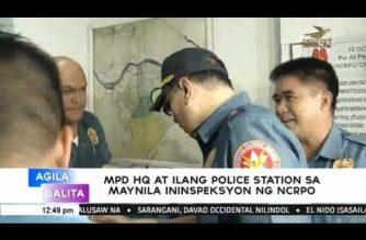 MPD HQ at ilang police station sa Maynila ininspeksyon ng NCRPO