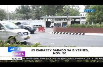 US Embassy in Manila closed on Friday, Nov. 30