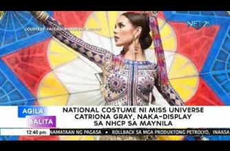 Miss Universe Catriona Gray's nat'l costume to be on display at NHCP museum starting December 30
