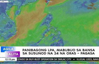 Panibagong LPA mabubuo sa bansa sa susunod na 24-oras – PAGASA