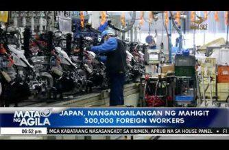 Japan, nangangailangan ng mahigit 300,000 foreign workers