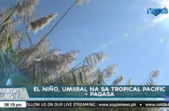 El Niño, umiiral na sa tropical Pacific – PAGASA