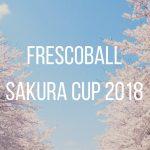 土曜日は三浦海岸へ!フレスコボール サクラカップ2018開催!