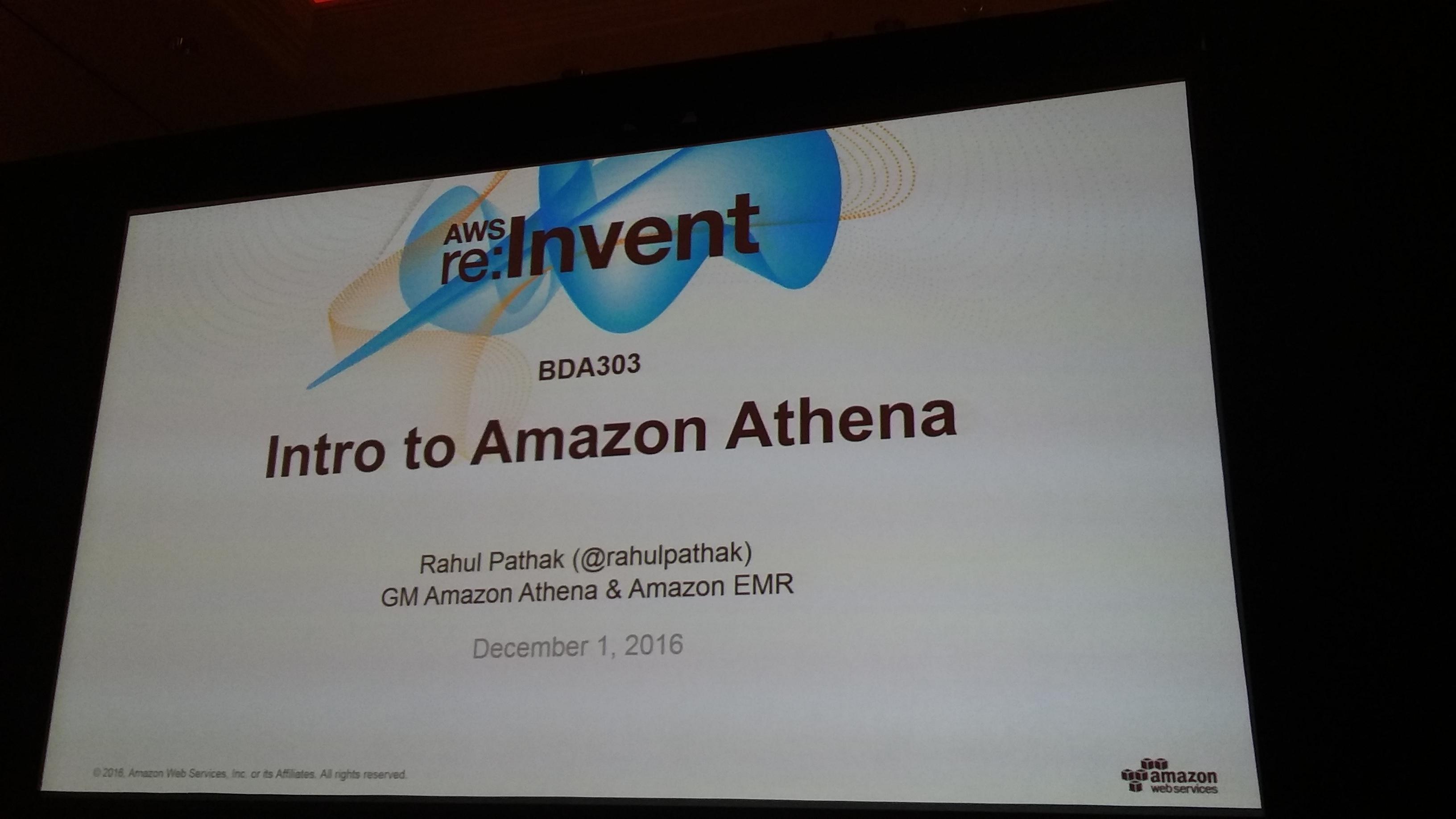 Intro to Amazon Athena (BDA303)