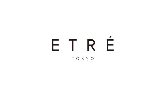 【お知らせ】ライフスタイルブランド「ETRÉ TOKYO」が受注会を開催!