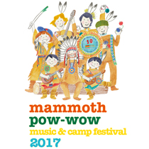 mammoth-pow- wow music & camp festival に出展致します。
