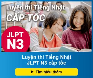 Luyện thi Tiếng Nhật JLPT N3 cấp tốc