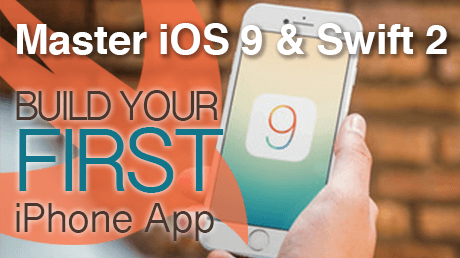 Master iOS 9, Swift 2 and build your first iPhone application