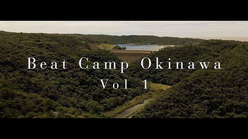 Camp × 音楽 の新しい楽しみ方!「Beat Camp Okinawa vol1」