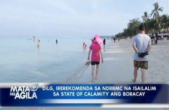 DILG, irerekomenda sa NDRRMC na isailalim sa state of calamity ang Boracay