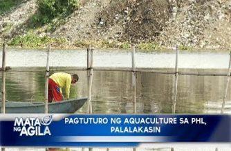 Pagtuturo ng Aquaculture sa PHL, mas palalakasin