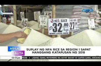 Suplay ng NFA rice sa Region 1 sapat hanggang katapusan ng 2018