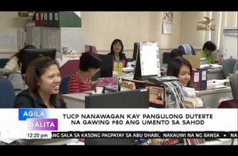 TUCP nanawagan kay Pangulong Duterte na gawing Php 80 ang umento sa sahod