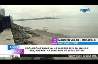 Libu-libong pamilya na mapapaalis sa Manila Bay, tiniyak na mabibigyan ng malilipatan