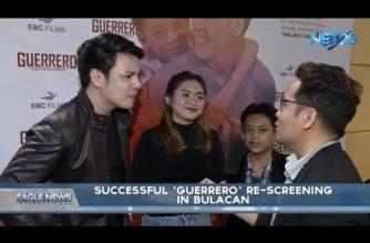 A certified box office hit:  Successful 'Guerrero' rescreening in Baliuag, Bulacan