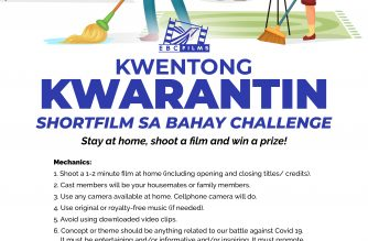 Kwentong Kwarantin: Stay home, shoot a film and win a prize!