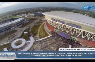 WATCH: Philippine Arena, turns into a 'mega' quarantine facility