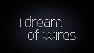 I Dream of Wires予告編公開!