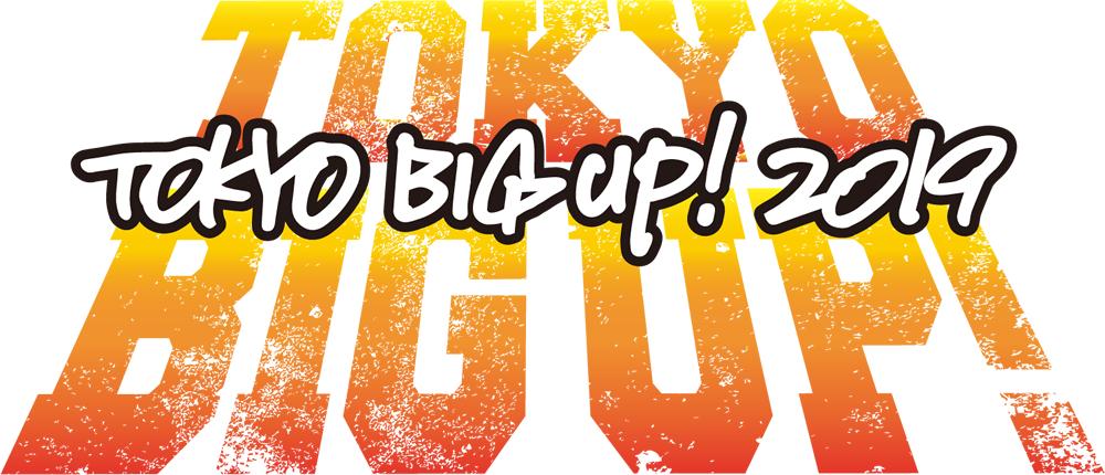 TOKYO BIG UP! 2019