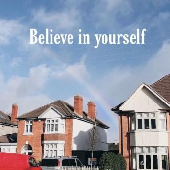 ~Believe in yourself〜