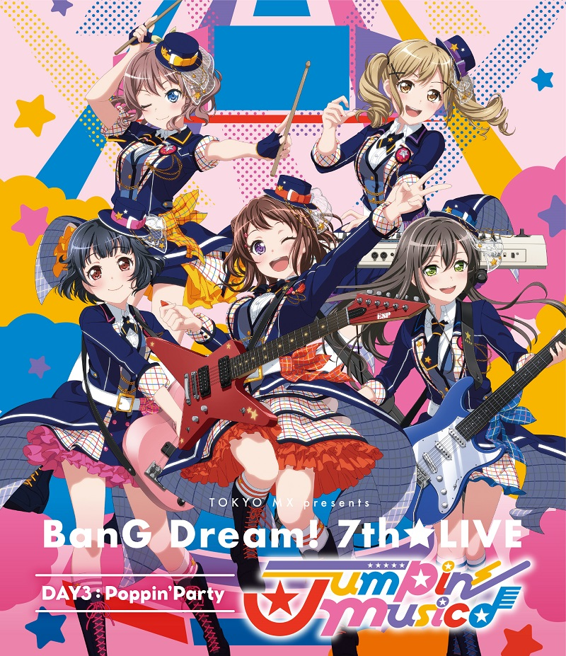 TOKYO MX presents「BanG Dream! 7th☆LIVE」 DAY3:Poppin'Party ...