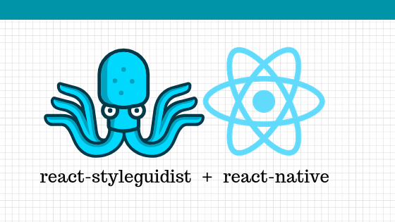 react-nativeでreact-styleguidistを使う