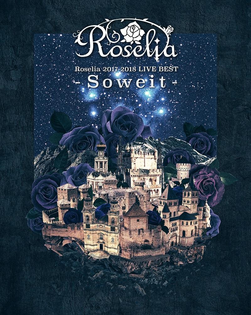 「Roselia 2017-2018 LIVE BEST -Soweit-」がオリコンデイリーランキング4位にランクイン!