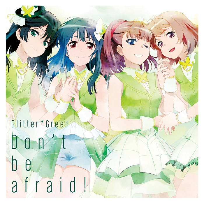 Glitter*Green Single「Don't be afraid!」配信予約開始!