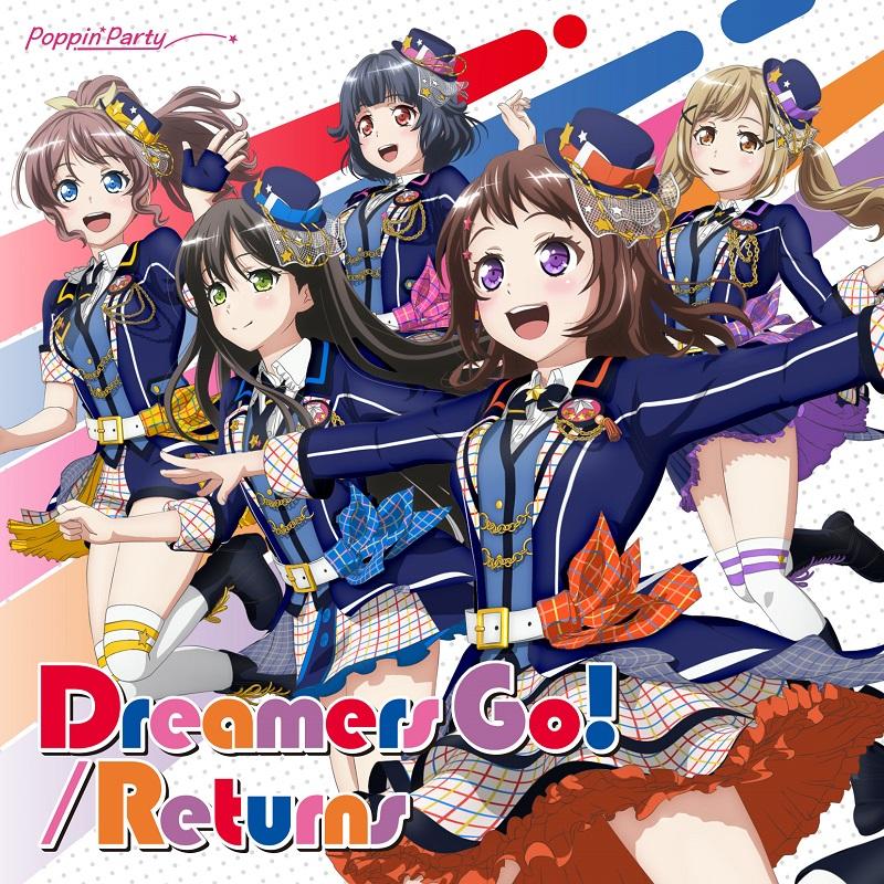 Poppin'Party 14thSG「Dreamers Go!/Returns」が5月15日付 オリコンデジタルシングルランキング2位、3位にランクイン!