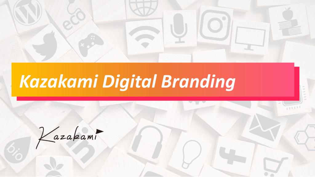 Kazakami Digital Brandingの資料