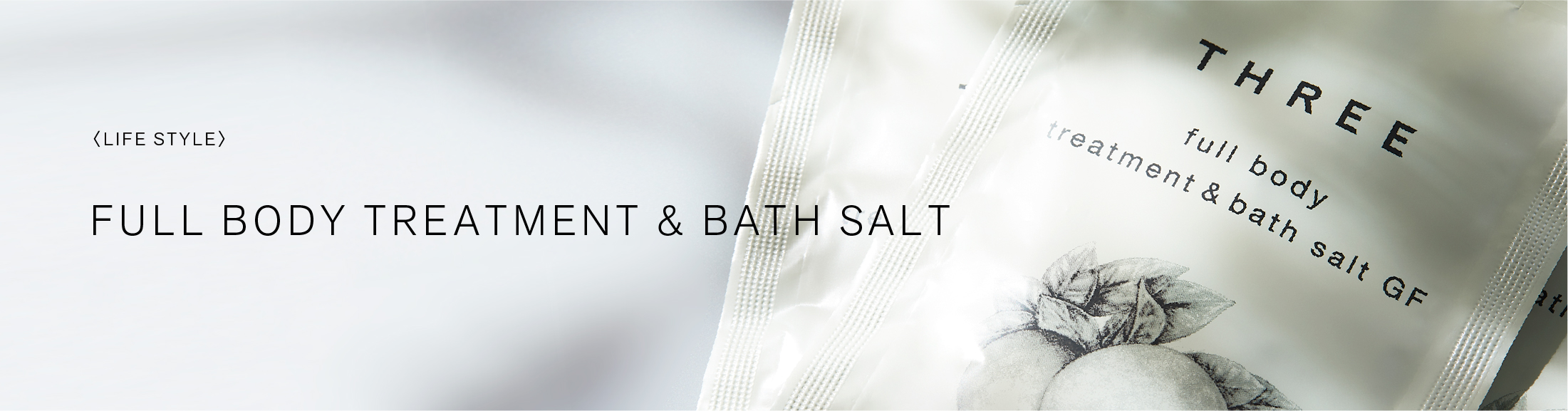 FULL BODY TREATMENT & BATH SALT