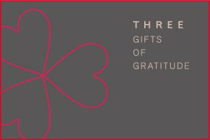 2020 THREE GIFTS OF GRATITUDE