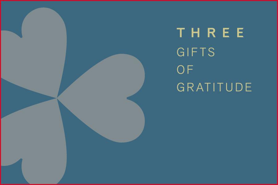 2020 THREE GIFTS OF GRATITUDE