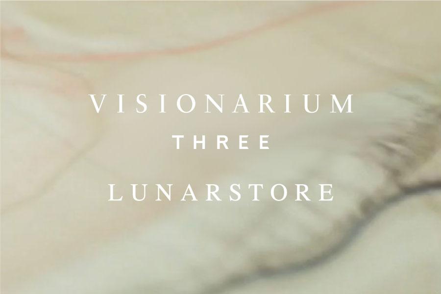 VISIONARIUM THREE SHIBUYALUNARSTORE OPEN