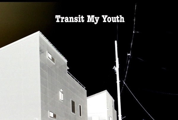 Transit My Youth