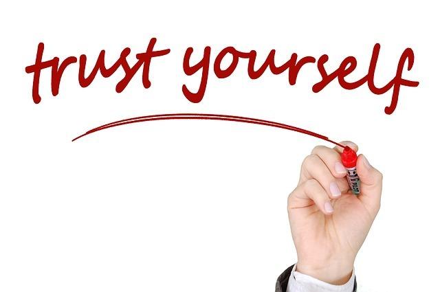 Trust Youself!