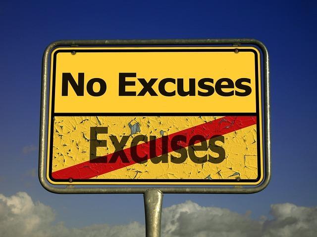 No Excusesと書いてある看板