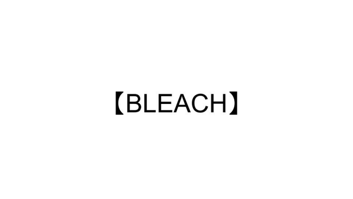 【BLEACH】OPとED主題歌一覧!挿入歌など全曲紹介!のイメージ