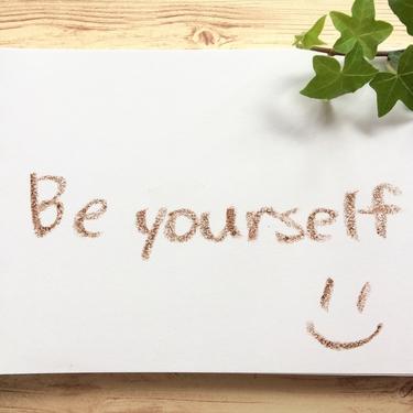 「自分らしく」「自分らしく生きる」の英語表現は?伝わる例文集