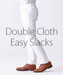 Double Cloth Easy Slacks