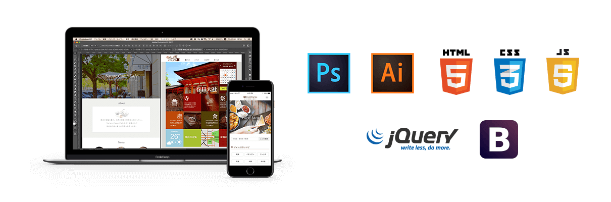 Photoshop, Illustrator, HTML, CSS, JavaScript, jQuery, Bootstrap
