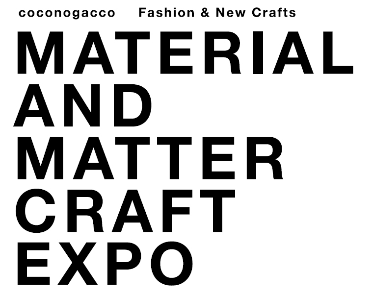 coconogacco MATERIAL AND MATTER CRAFT EXPO