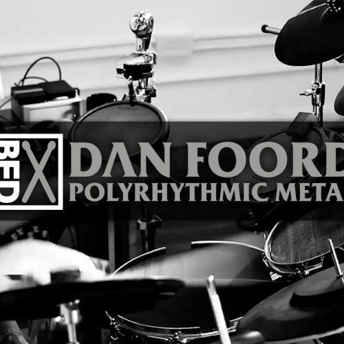 Dan Foord Polyrhythmic Metal: BFD3 Groove Pack