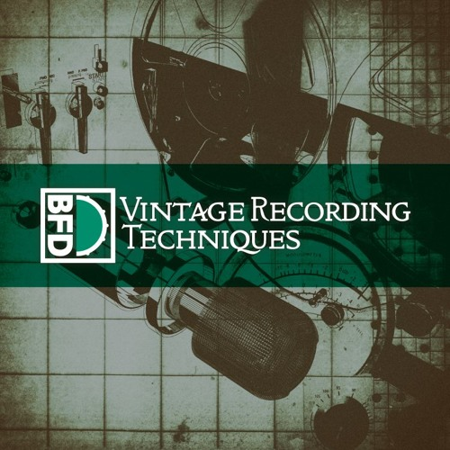 Vintage Recording Techniques: BFD3 Expansion Pack