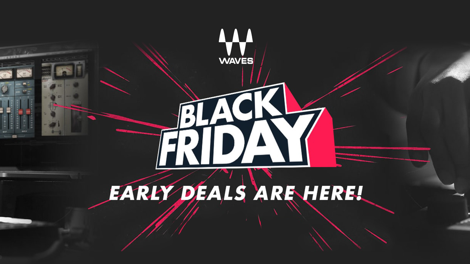 一足早いブラックフライデー価格!Waves Pre Black Friday Sale 2018